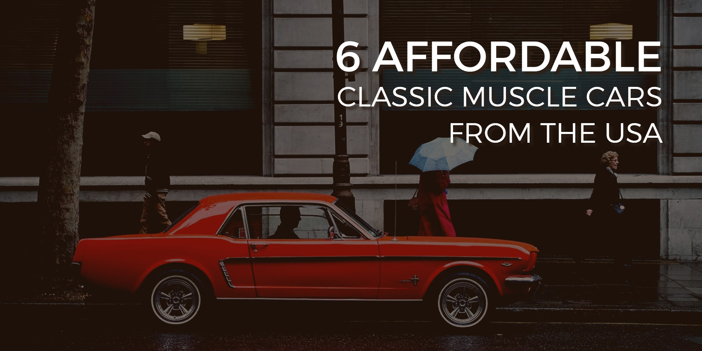 Affordable classic muscle cars from USA